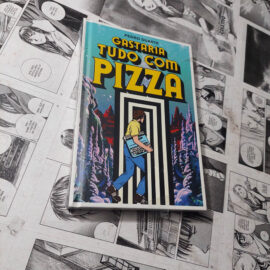 Gastaria Tudo em Pizza (Lote 112)